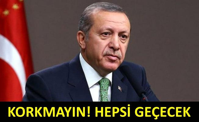 Erdoğan'dan ekonomi mesajı!