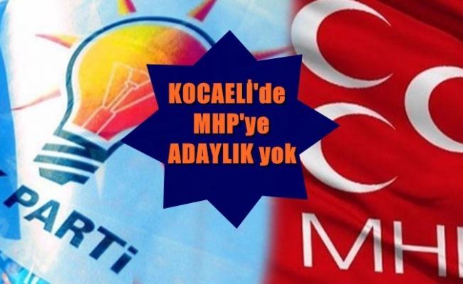 Akparti Kocaeli'de MHP'ye belediye vermedi!